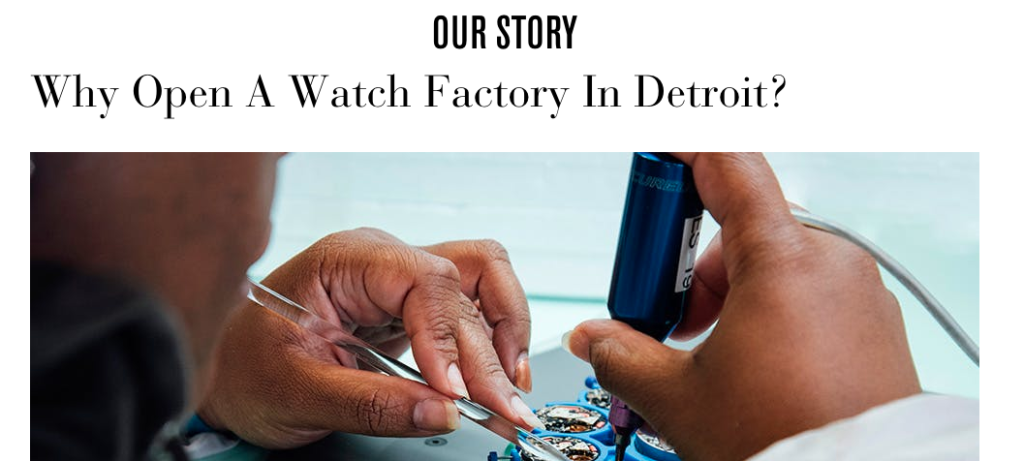 Shinola's site emphasizes the storytelling behind their brand