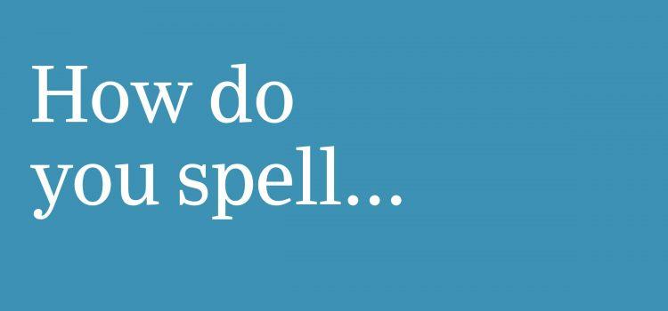 14 Everyday Words Nearly Everyone Misspells